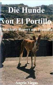Die Hunde von El Portillo: Tierschutz auf Teneriffa