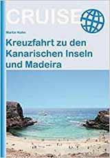 Buch: Kreuzfahrt zu den Kanarischen Inseln und Madeira